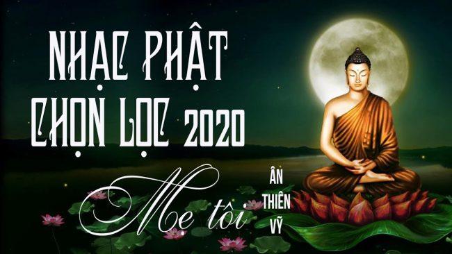 nhac phat dan 2020 nhac phat gia