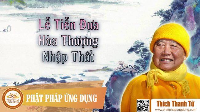 le tien dua hoa thuong thich tha